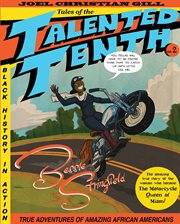 Bessie Stringfield : tales of the talented tenth. Volume 2: B cover image