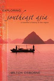 Exploring Southeast Asia