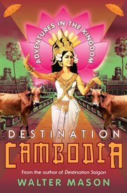 Destination Cambodia cover image