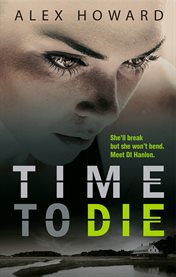 Time To Die / Alex Howard