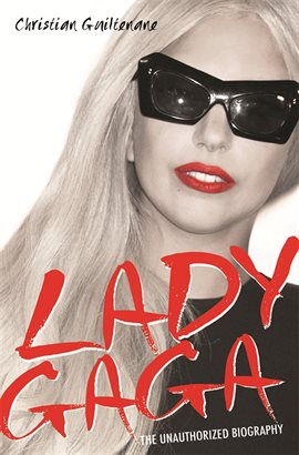 Lady Gaga: The Unauthorized Biography