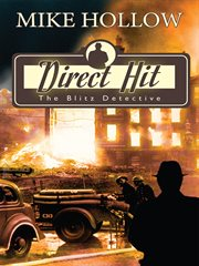 Direct hit : the blitz detective cover image
