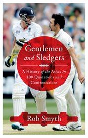 Gentlemen and Sledgers