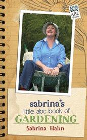Sabrina's Little ABC of Gardening