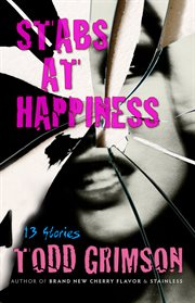 Stabs at happiness 13 stories cover image