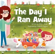The day I ran away cover image