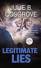 Legitimate lies cover image