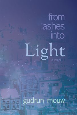 Cover image for From Ashes Into Light