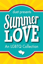 Summer love : an LGBTQ collection cover image