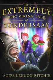 The extremely epic viking tale of Yondersaay: the violaceous amethyst cover image