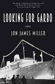 Looking for Garbo : a novel cover image