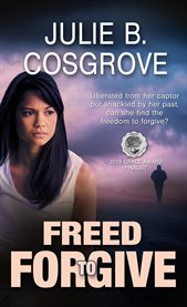 Freed to forgive cover image