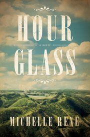 Hour glass : a novel cover image