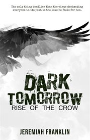 Dark tomorrow : rise of the crow cover image