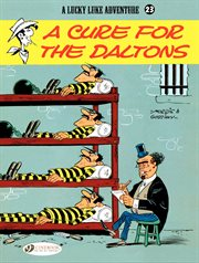 A cure for the Daltons. Volume 23: A CURE FOR THE DA cover image