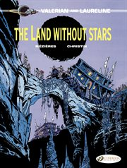 Valerian and Laureline. Volume 3, The land without stars cover image
