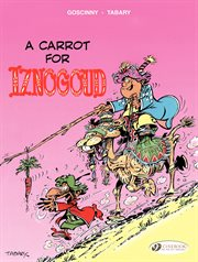 A carrot for Iznogoud. Volume 5: A CARROT FOR IZNOGOUD cover image