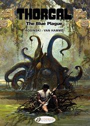 The blue plague. Volume 17: THE BLUE PLAGUE cover image