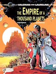 Valerian and Laureline. Volume 2, The empire of a thousand planets cover image