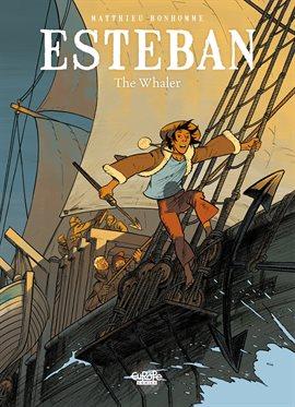 Esteban Vol. 1: The Whaler