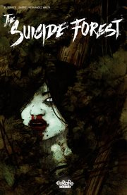 The suicide forest. Volume 1 cover image
