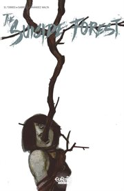 The suicide forest. Volume 3 cover image