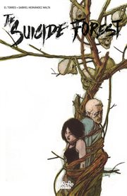 The suicide forest. Volume 4 cover image