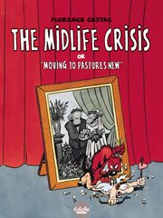 """The Midlife Crisis, Or, """"Moving to Pastures New"""""""