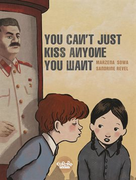 Cover image for You Can't Just Kiss Anyone You Like