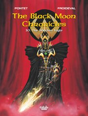 The black moon chronicles. Volume 10, The stricken eagle cover image