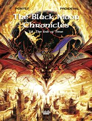 The black moon chronicles. Volume 14, The end of time cover image