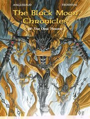 The black moon chronicles. Volume 18, The opal throne cover image