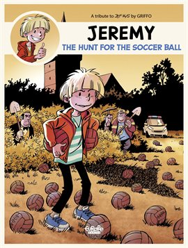 Jeremy: A tribute to... Vol. 1: The Hunt for the Soccer Ball