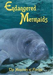 Endangered Mermaids