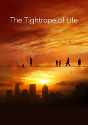 The tightrope of life