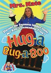 Hug-a-bug-a-boo