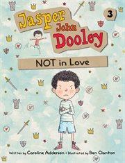 Jasper John Dooley not in love cover image