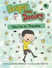 Jasper John Dooley, you're in trouble cover image