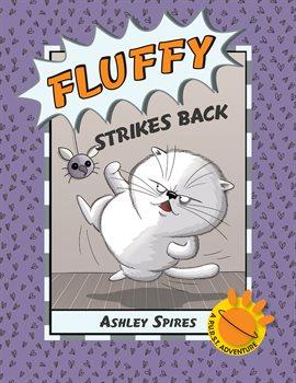 A P.U.R.S.T. Adventure: Fluffy Strikes Back