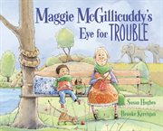 Maggie McGillicuddy's eye for trouble cover image
