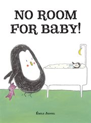 No room for baby! cover image