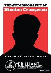 Autobiografia lui Nicolae Ceauşescu