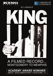King : a filmed record... Montgomery to Memphis cover image