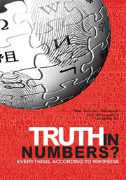 Truth in numbers? : everything according to Wikipedia cover image