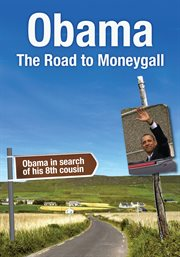 Obama - the Road to Moneygall