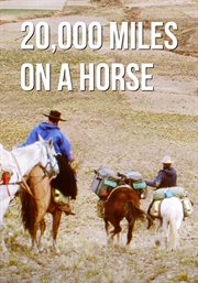20,000 Miles on A Horse