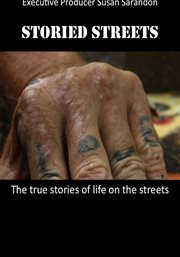 Storied Streets: The Truth About America's Homeless