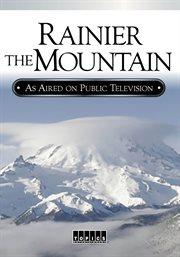 Rainier, the Mountain