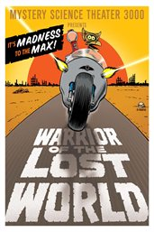 Mystery Science Theater 3000 Presents Warrior of the Lost World