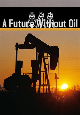 A Future Without Oil